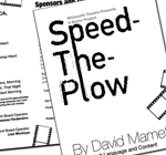 Signs and programs for Speed-the-Plow play production